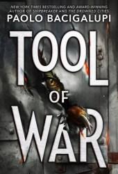 Tool of War (Ship Breaker, #3) Book Pdf