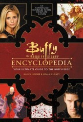 Buffy the Vampire Slayer Encyclopedia: The Ultimate Guide to the Buffyverse Pdf Book