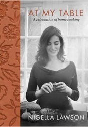 At My Table: A Celebration of Home Cooking Pdf Book