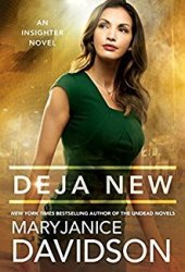 Deja New (Insighter, #2) Pdf Book