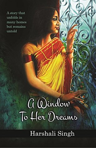 A Window To Her Dreams Review