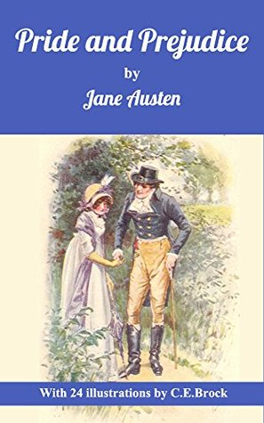 Pride and Prejudice(With 24 Illustrations by C.E.Brock)