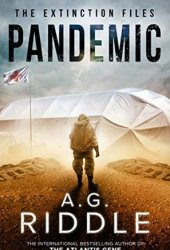 Pandemic (The Extinction Files #1) Book Pdf