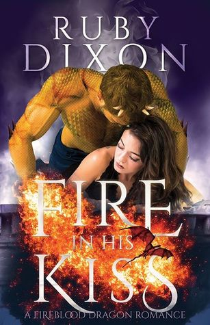 Fire in His Kiss (Fireblood Dragon, #2)