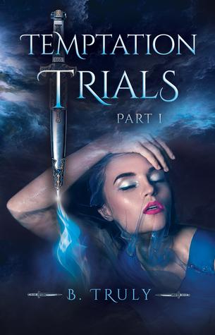Temptation Trials Part I