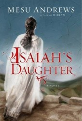 Isaiah's Daughter (Prophets and Kings, #1) Pdf Book