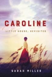 Caroline: Little House, Revisited Book Pdf