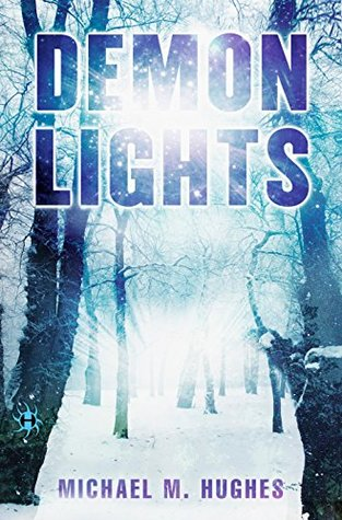 Demon Lights (Blackwater Lights Trilogy)