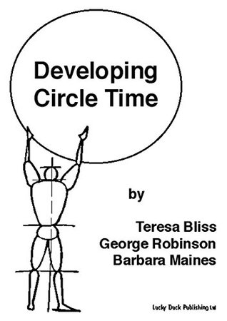 Developing Circle Time: Taking Circle Time Much Further (Lucky Duck Books)