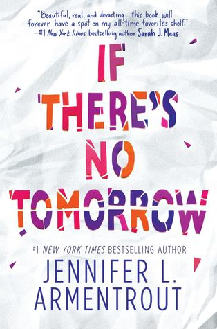 Recensie: If there's no tomorrow van Jennifer L. Armentrout