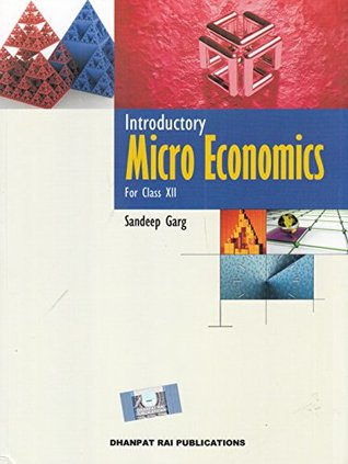 Introductory Micro Economics for Class 12