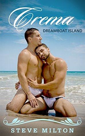 Crema (Dreamboat Island, #1)