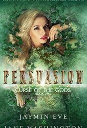 Persuasion (Curse of the Gods, #2) Book Pdf