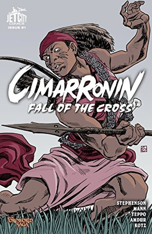 Cimarronin: Fall of the Cross #1 (The Foreworld Saga: Cimarronin)
