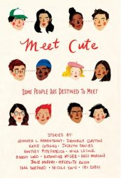 Meet Cute: Some People Are Destined to Meet Pdf Book