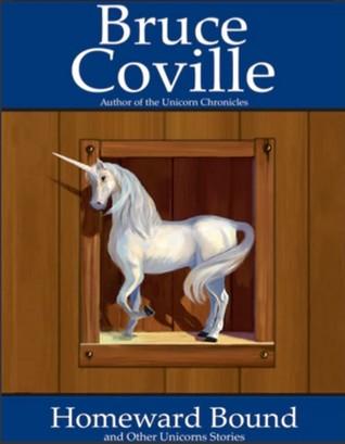 Homeward Bound and Other Unicorn Stories