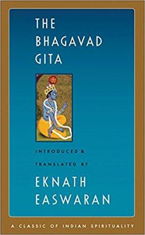 The Bhagavad Gita - Introduced & Translated by Eknath Easwaran