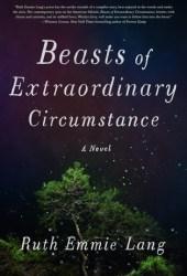 Beasts of Extraordinary Circumstance Pdf Book