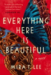 Everything Here Is Beautiful Pdf Book