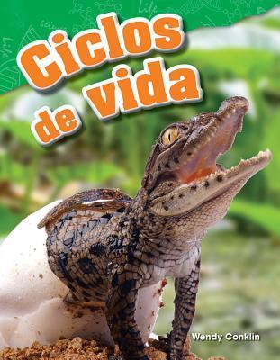 Ciclos de Vida (Life Cycles) (Spanish Version) (Grade 3)