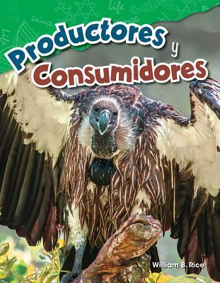 Productores Y Consumidores (Producers and Consumers) (Spanish Version) (Grade 4)