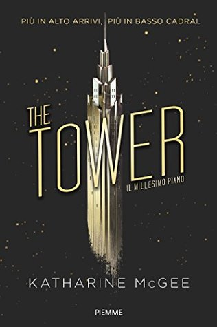 The tower. Il millesimo piano