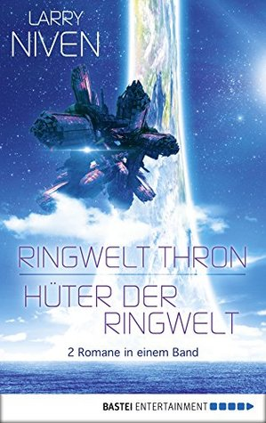 Ringwelt Thron / Hüter der Ringwelt: Roman. Doppelband 2 (Known Space)
