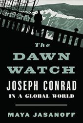 The Dawn Watch: Joseph Conrad in a Global World Book Pdf