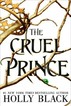 The Cruel Prince (The Folk of the Air, #1)