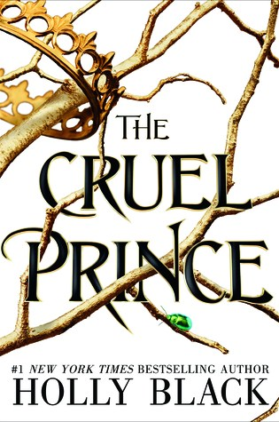 Bookcover of holly black's the cruel prince
