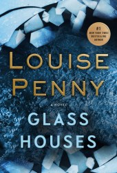 Glass Houses (Chief Inspector Armand Gamache, #13)