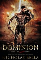 Dominion (Gods and Slaves, #1)