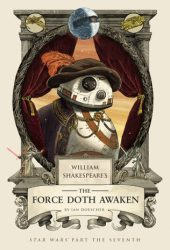 William Shakespeare's The Force Doth Awaken (William Shakespeare's Star Wars, #7) Book Pdf