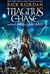The Ship of the Dead (Magnus Chase and the Gods of Asgard, #3) Pdf Book