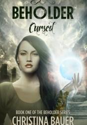 Cursed (Beholder #1) Pdf Book