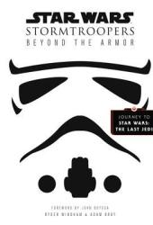 Star Wars Stormtroopers: Beyond the Armor Pdf Book