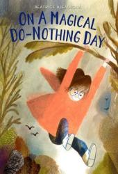 On a Magical Do-Nothing Day Book Pdf