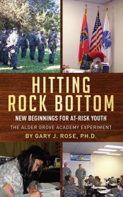 Hitting Rock Bottom: New Beginnings for At-Risk Youth