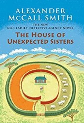 The House of Unexpected Sisters (No. 1 Ladies' Detective Agency #18) Book Pdf