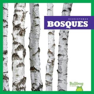 Bosques / Forests