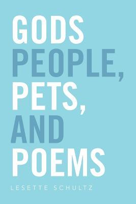 Gods People, Pets, and Poems