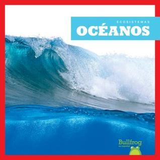 Océanos / Oceans