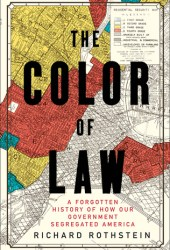 The Color of Law: A Forgotten History of How Our Government Segregated America Book Pdf