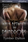Walk Between the Raindrops (Suncoast Society, #51)