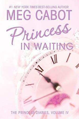 Princess in Waiting (The Princess Diaries, #4)
