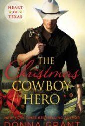 The Christmas Cowboy Hero (Heart of Texas, #1) Pdf Book