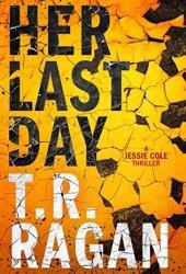 Her Last Day (Jessie Cole, #1) Book Pdf
