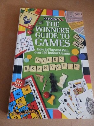 The Winner's Guide to Games