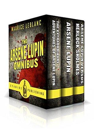 Arsene Lupin Omnibus (Annotated)