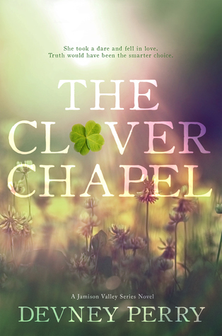 Blog Tour Review & Giveaway:  The Clover Chapel by Devney Perry